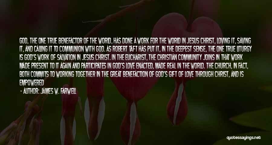 Love Is Gift Of God Quotes By James W. Farwell
