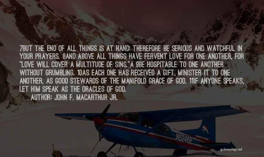 Love Is Gift Of God Quotes By John F. MacArthur Jr.