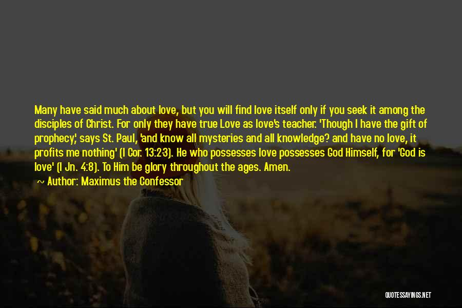 Love Is Gift Of God Quotes By Maximus The Confessor