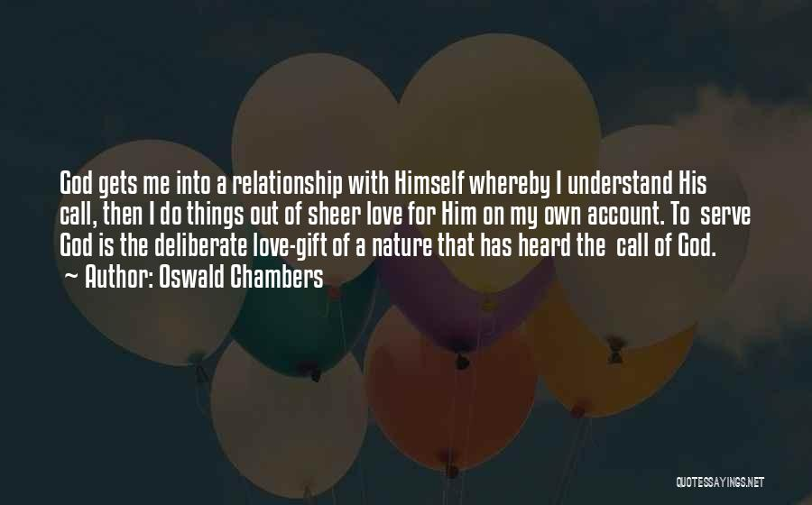 Love Is Gift Of God Quotes By Oswald Chambers