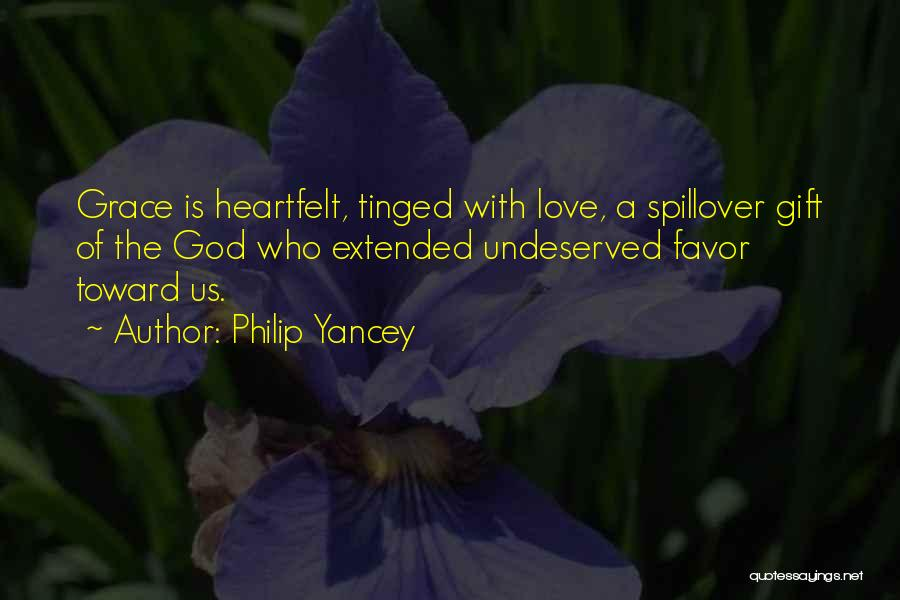 Love Is Gift Of God Quotes By Philip Yancey