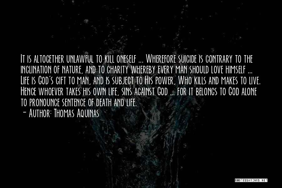 Love Is Gift Of God Quotes By Thomas Aquinas