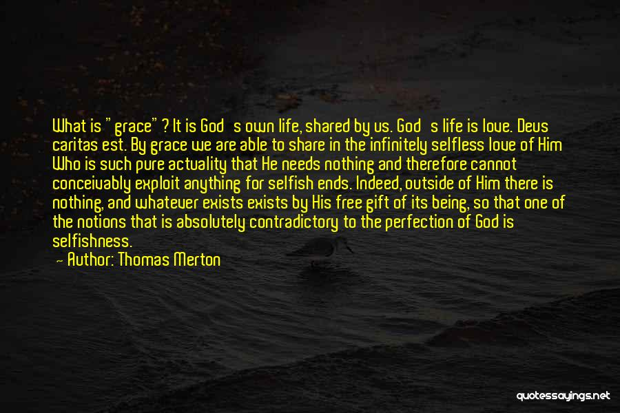 Love Is Gift Of God Quotes By Thomas Merton
