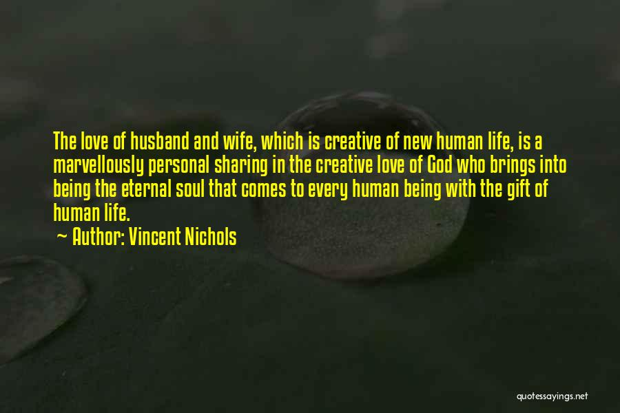 Love Is Gift Of God Quotes By Vincent Nichols