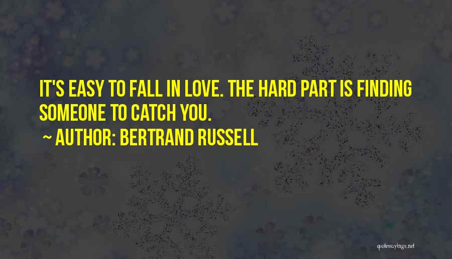 Love Is Hard Quotes By Bertrand Russell
