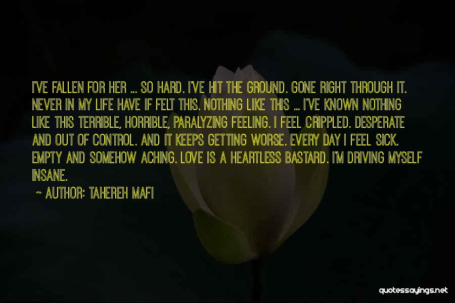 Love Is Hard Quotes By Tahereh Mafi
