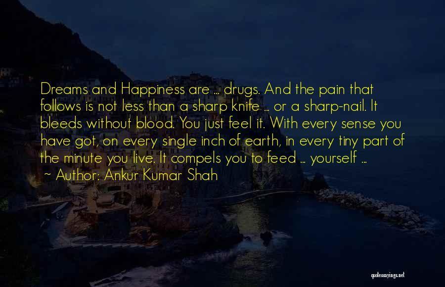 Love Is Just A Dream Quotes By Ankur Kumar Shah