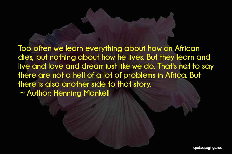 Love Is Just A Dream Quotes By Henning Mankell