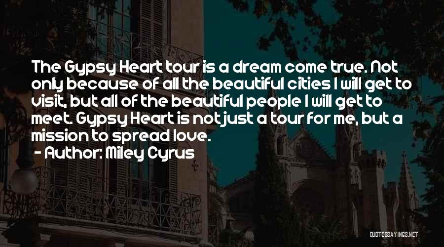 Love Is Just A Dream Quotes By Miley Cyrus
