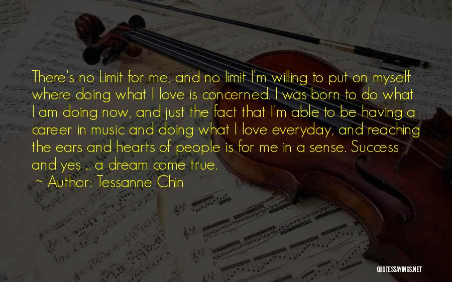 Love Is Just A Dream Quotes By Tessanne Chin