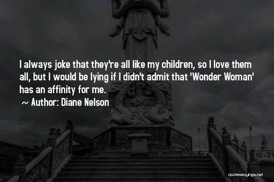 Love Is Just A Joke Quotes By Diane Nelson