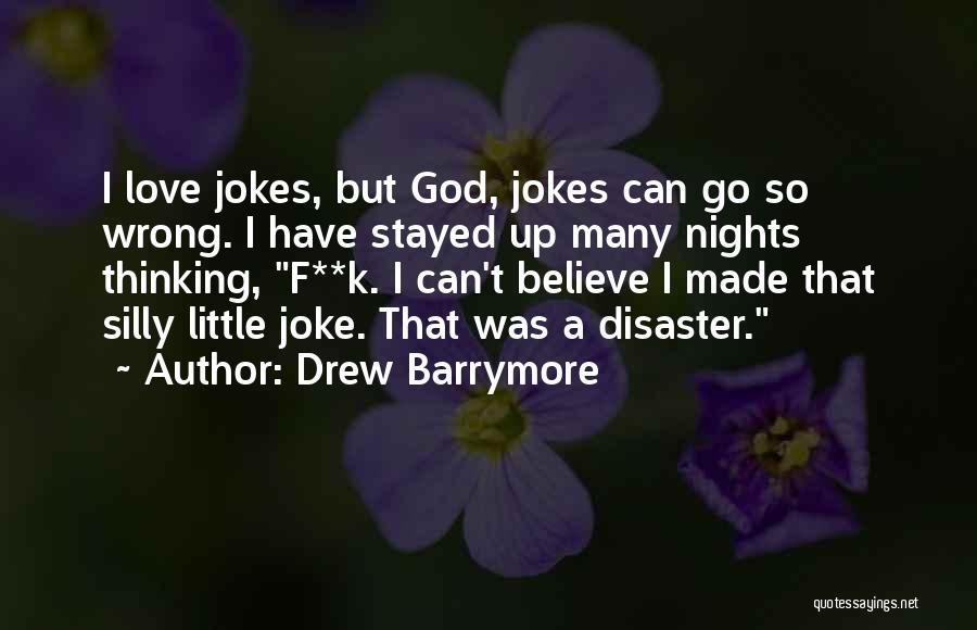 Love Is Just A Joke Quotes By Drew Barrymore