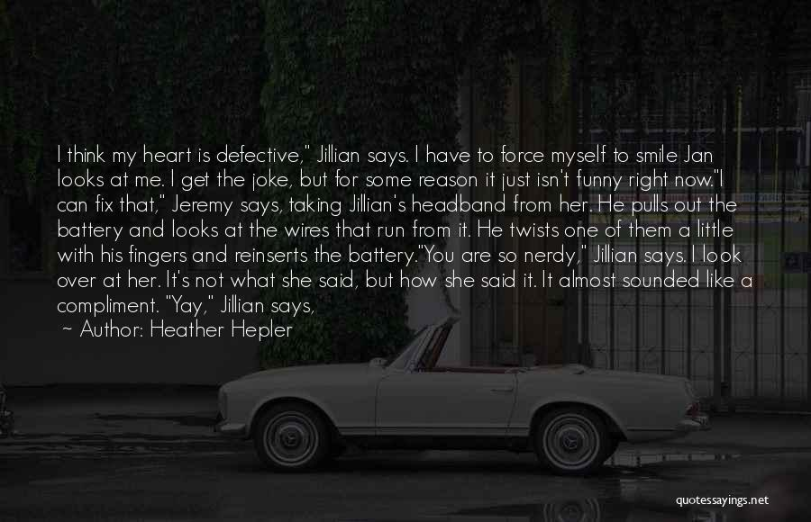 Love Is Just A Joke Quotes By Heather Hepler