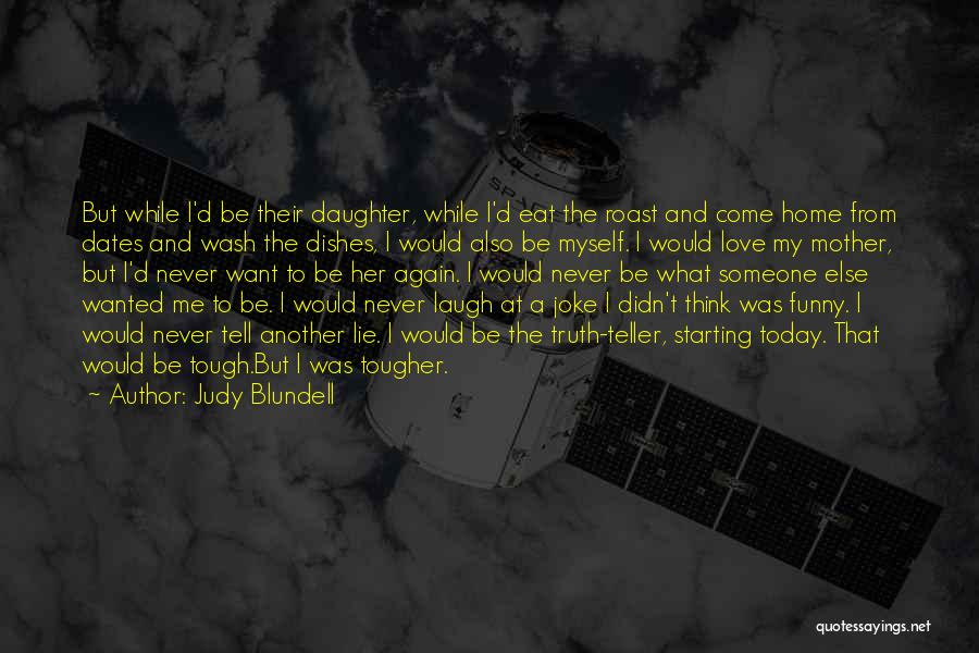 Love Is Just A Joke Quotes By Judy Blundell