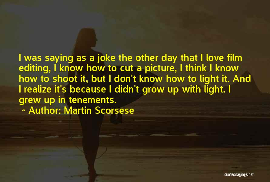 Love Is Just A Joke Quotes By Martin Scorsese