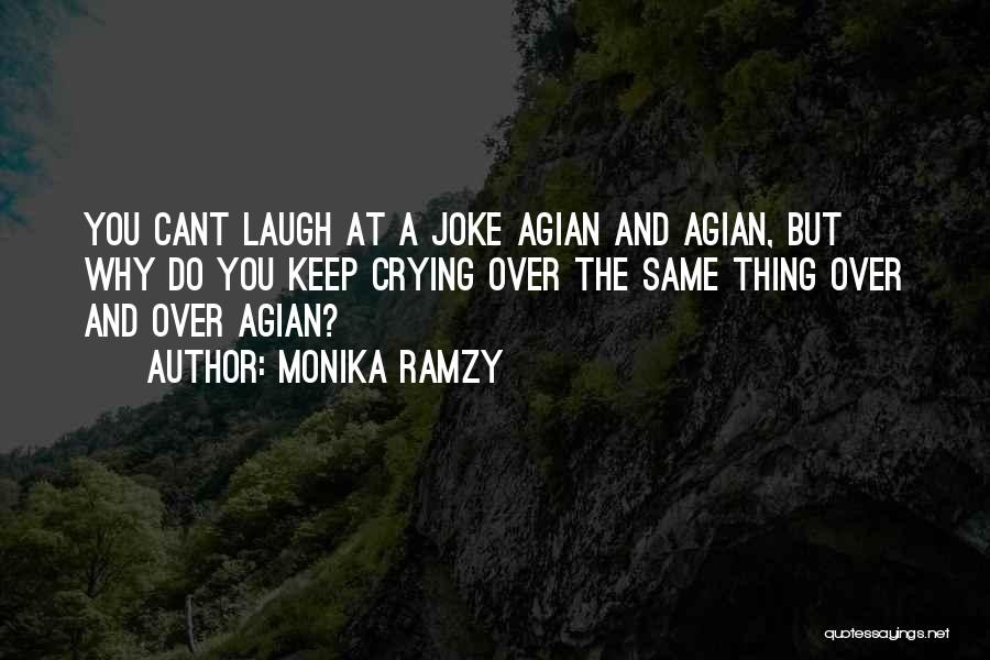 Love Is Just A Joke Quotes By Monika Ramzy