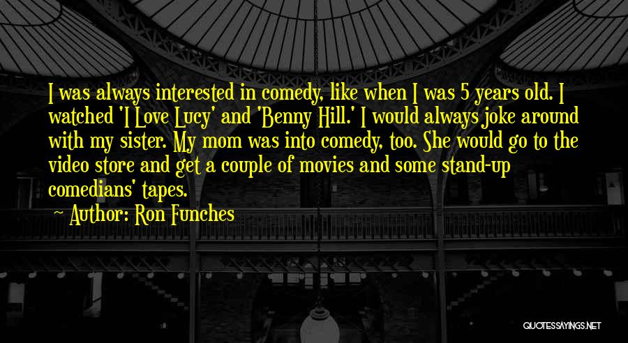 Love Is Just A Joke Quotes By Ron Funches
