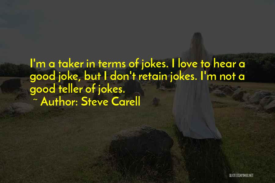 Love Is Just A Joke Quotes By Steve Carell