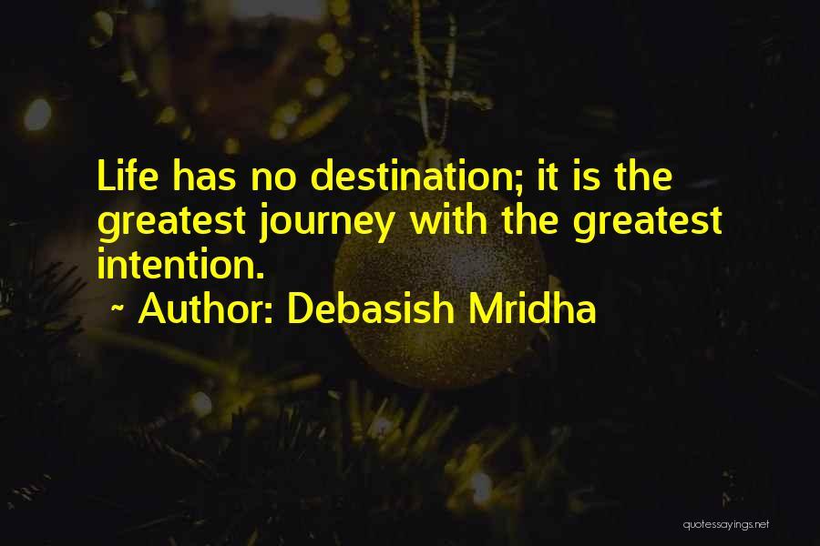 Love Is Life Quotes By Debasish Mridha