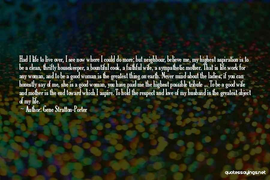 Love Is Life Quotes By Gene Stratton-Porter