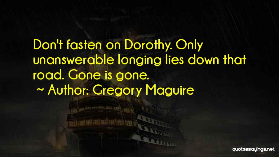 Love Is Life Quotes By Gregory Maguire