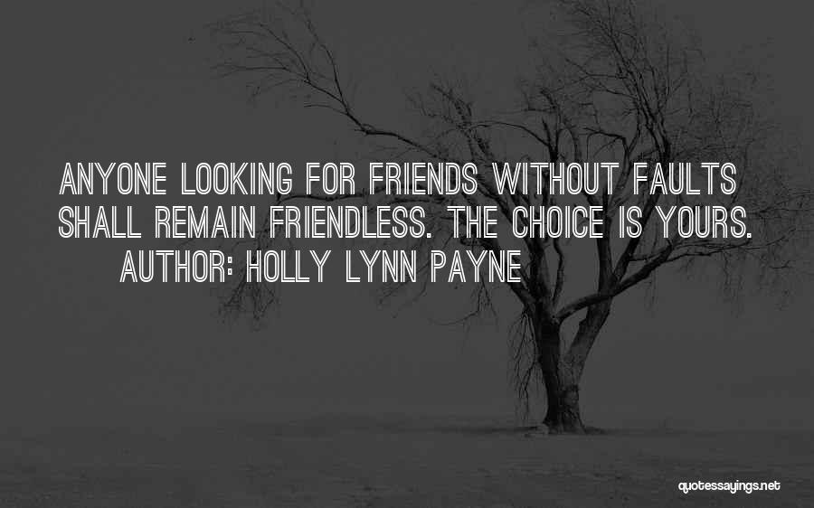 Love Is Life Quotes By Holly Lynn Payne