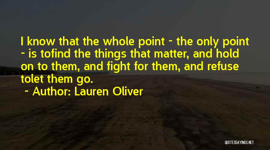 Love Is Life Quotes By Lauren Oliver