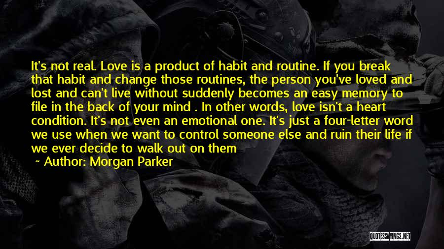 Love Is Life Quotes By Morgan Parker