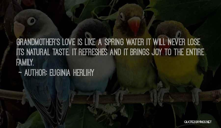 Love Is Like Water Quotes By Euginia Herlihy