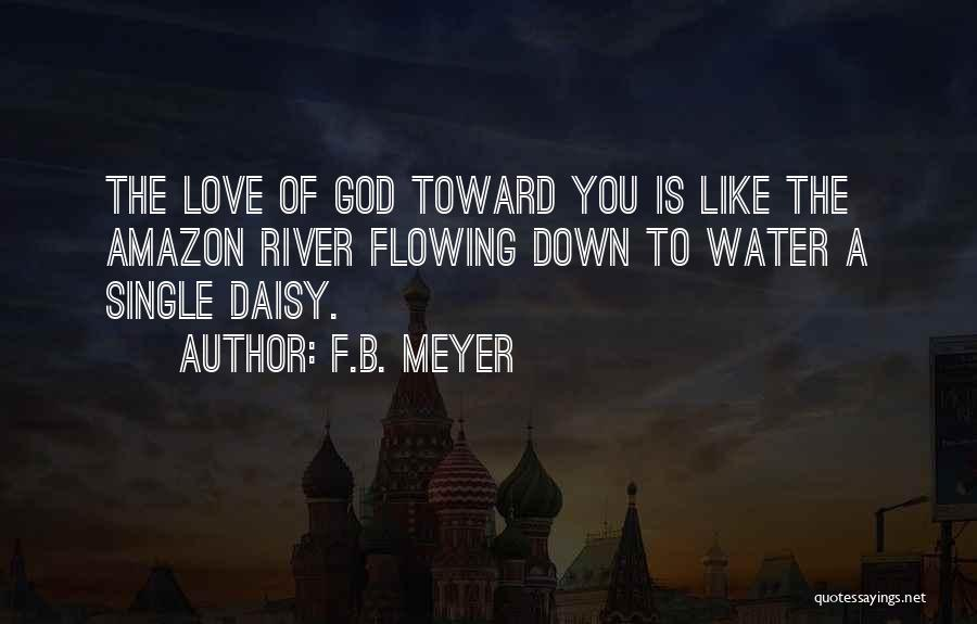Love Is Like Water Quotes By F.B. Meyer