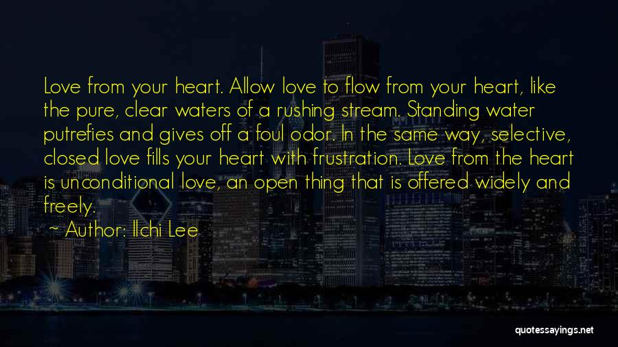 Love Is Like Water Quotes By Ilchi Lee