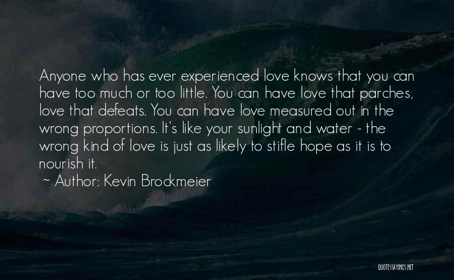 Love Is Like Water Quotes By Kevin Brockmeier