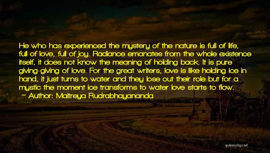 Love Is Like Water Quotes By Maitreya Rudrabhayananda