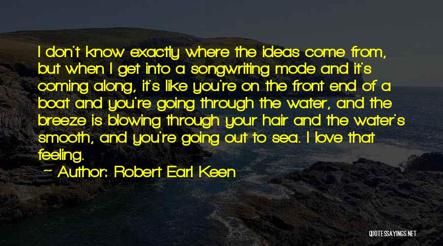 Love Is Like Water Quotes By Robert Earl Keen