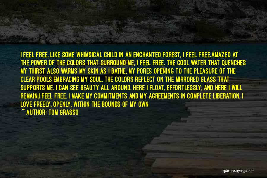 Love Is Like Water Quotes By Tom Grasso
