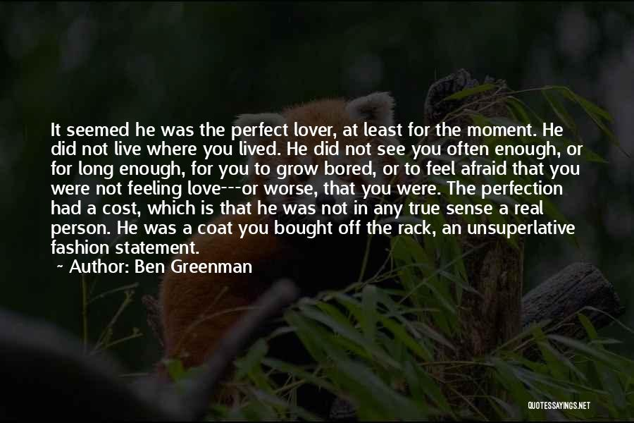 Love Is Not Lust Quotes By Ben Greenman