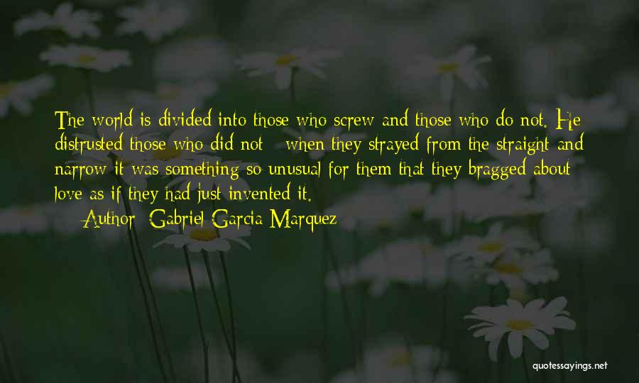 Love Is Not Lust Quotes By Gabriel Garcia Marquez