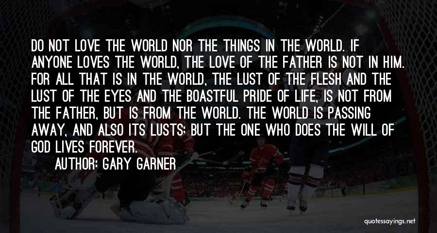 Love Is Not Lust Quotes By Gary Garner