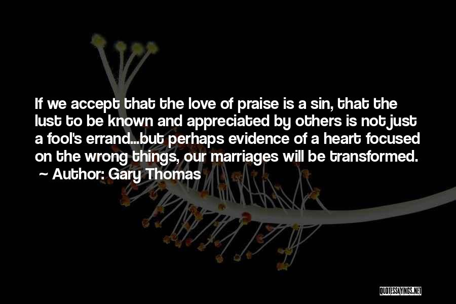 Love Is Not Lust Quotes By Gary Thomas