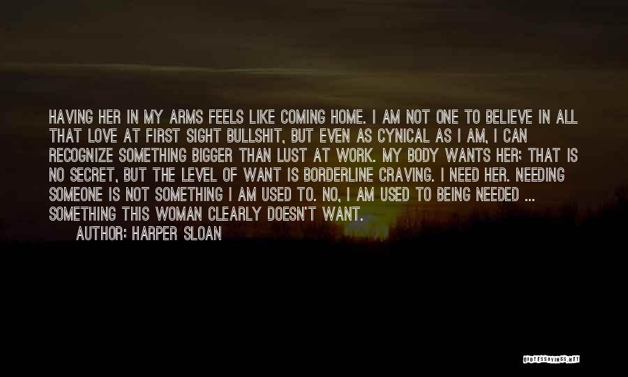 Love Is Not Lust Quotes By Harper Sloan