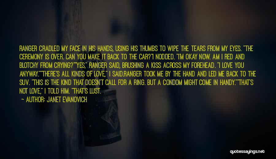 Love Is Not Lust Quotes By Janet Evanovich