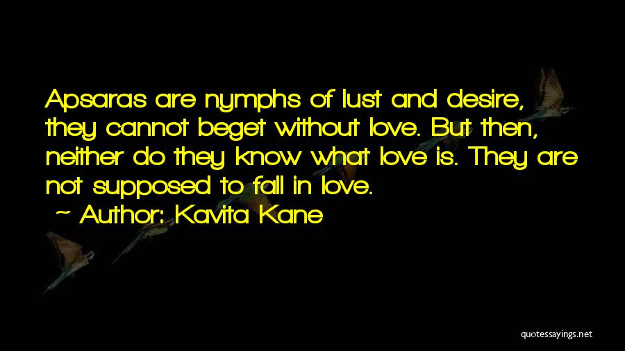 Love Is Not Lust Quotes By Kavita Kane