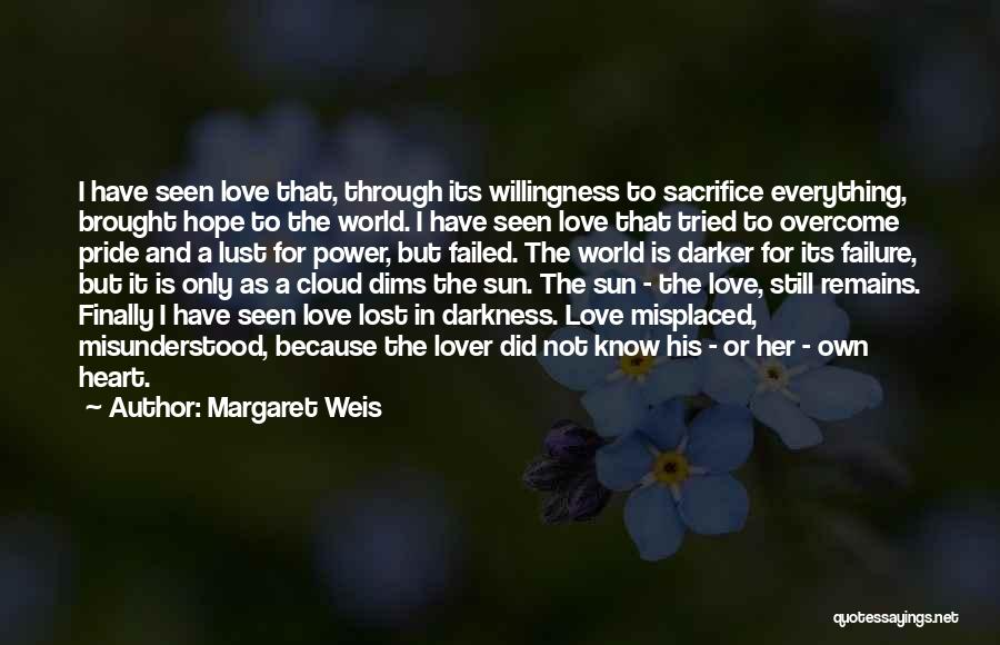 Love Is Not Lust Quotes By Margaret Weis