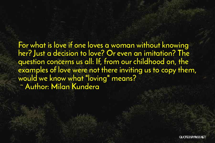 Love Is Not Lust Quotes By Milan Kundera