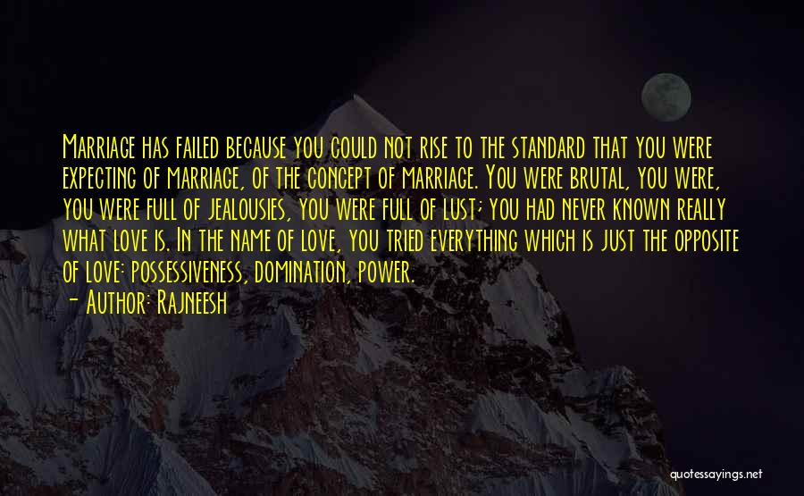 Love Is Not Lust Quotes By Rajneesh