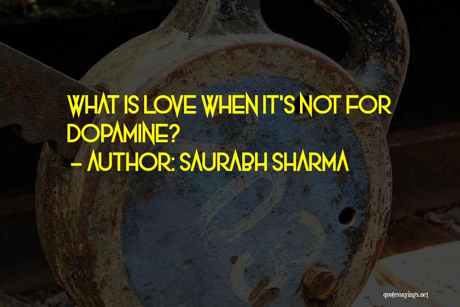 Love Is Not Lust Quotes By Saurabh Sharma