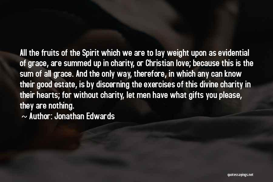 Love Is Nothing Without You Quotes By Jonathan Edwards