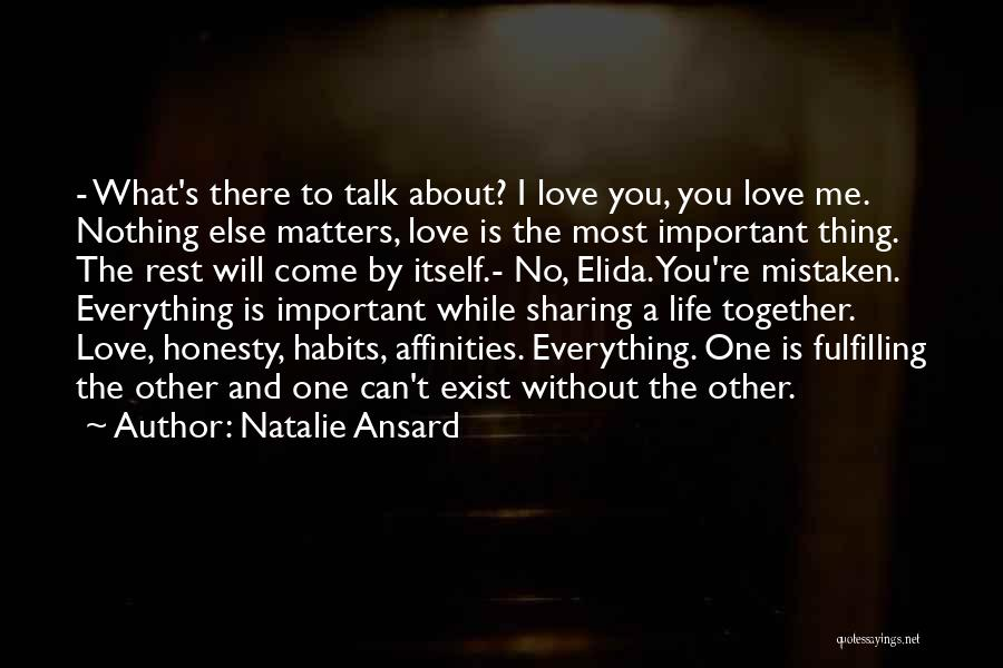 Love Is Nothing Without You Quotes By Natalie Ansard