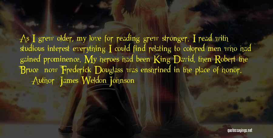 Love Is Stronger Than Everything Quotes By James Weldon Johnson