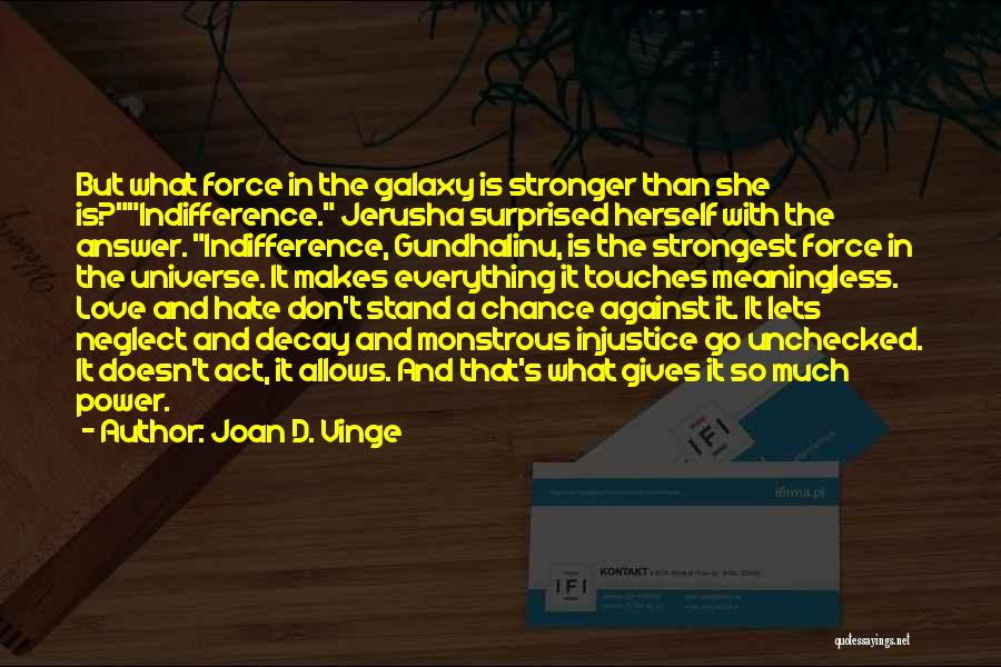 Love Is Stronger Than Everything Quotes By Joan D. Vinge